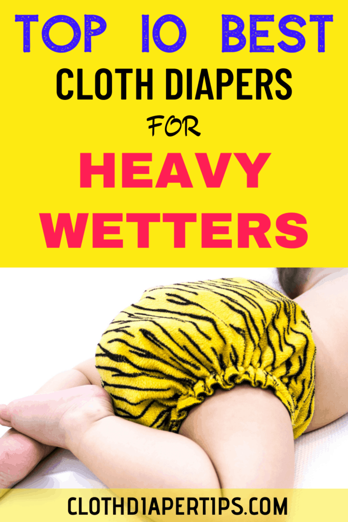 best cloth diapers for heavy wetters